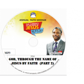 God, Through the Name of Jesus and Faith (Part 2).mp3