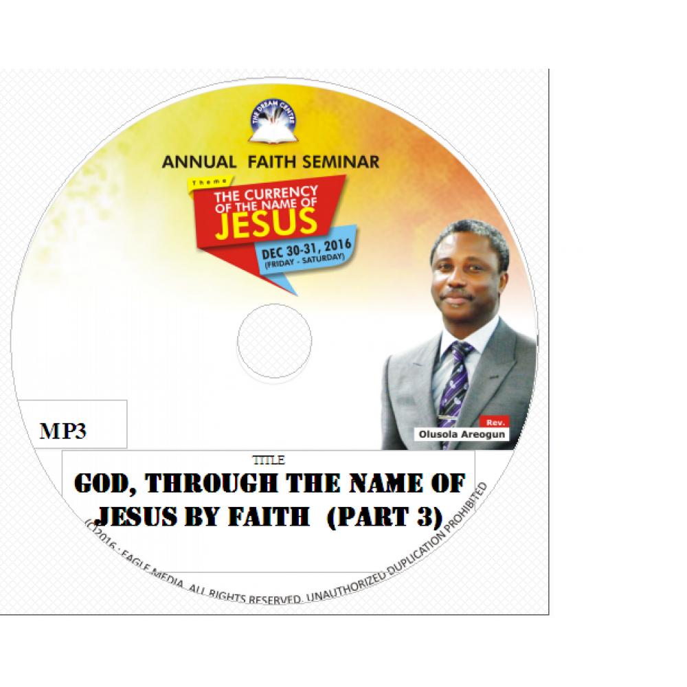 God, Through the Name of Jesus By Faith (Part 3).mp3