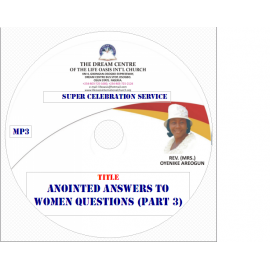 Anointed Answers to Women Questions (Part 3).mp3