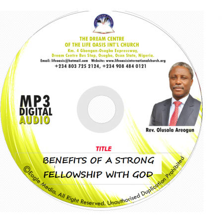 Benefits of a Strong Fellowship with God.mp3