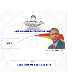 Carriers of Eternal Life (Understanding Eternal life part 2).mp3