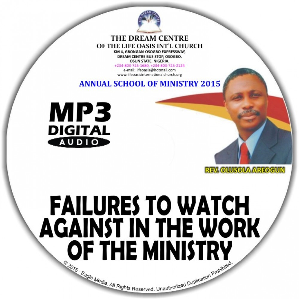 Failures to Watch Against in the Work of the Ministry