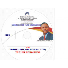 Possibilities of Eternal Life (A Life of Holiness).mp3