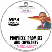 Prophecy, Promises and Covenants