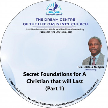 Secret Foundations for a Christian that will Last - Part 1 - mp3