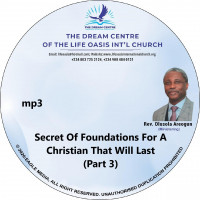 Secret Of Foundations For A Christian That Will Last Part 3 - mp3