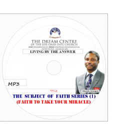 The Subject of Faith Series 1; Faith to take your Ministry.mp3