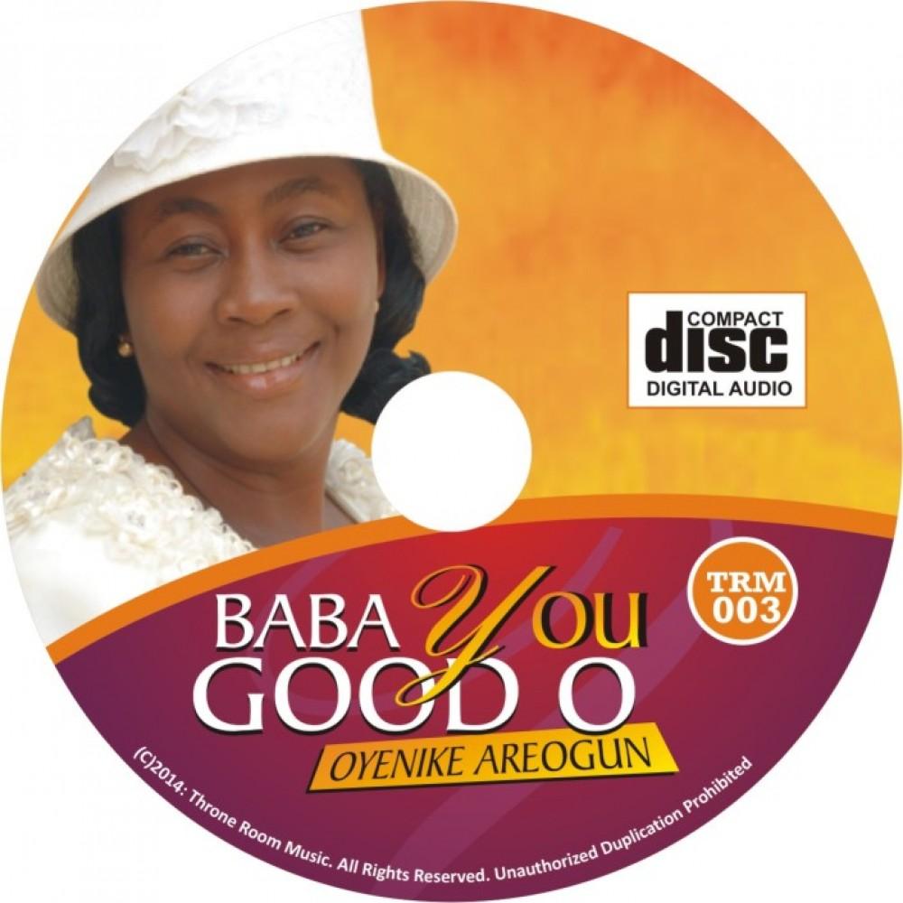 Baba You Good O