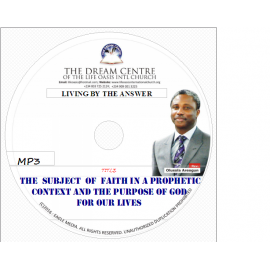 The Subject of Faith in the Context of the Prophetic and the Purpose of God....mp3