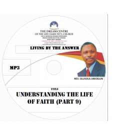 09 Understanding the Life of Faith (Part 9).mp3