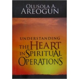Understanding the Heart in Spiritual Operations