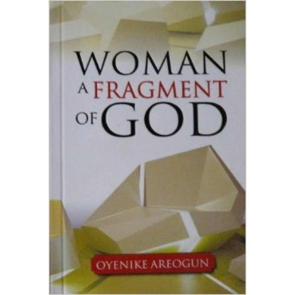 Woman, a Fragment of God