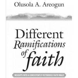 Different Ramifications of Faith