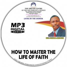 How to Master the Life of Faith