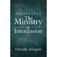 Fulfilling the Ministry of Intercession