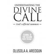 Understanding the Divine Call - God's Official Summon