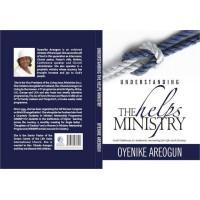 UNDERSTANDING THE HELPS MINISTRY