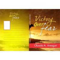 Victory Over Fear (E-book)